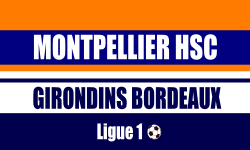 Billet Montpellier HSC Bordeaux