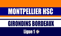 Billet Montpellier HSC Bordeaux