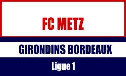 BIllet FC Metz Bordeaux
