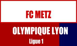 Billet FC Metz Lyon