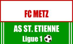 Billet FC Metz Saint Etienne