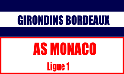 Billet Girondins de Bordeaux Monaco