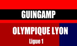 Billet Guingamp Olympique Lyon