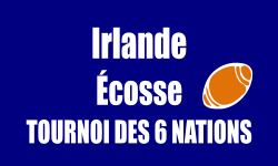 Billets-Irlande-Ecosse-match-six-nations