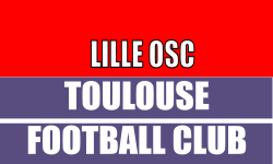 Match Ligue 1 - Place LIlle OSC - Toulouse