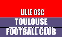 Match Ligue 1 - Place LIlle OSC - Toulouse