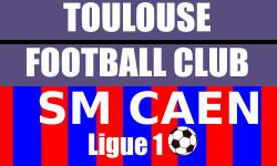 Billetterie Toulouse FC SM Caen