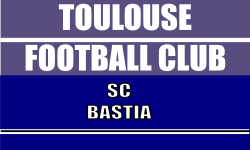 Billet Ligue 1 Toulouse Bastia