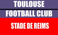 Billetterie Toulouse FC Match Stade de Reims