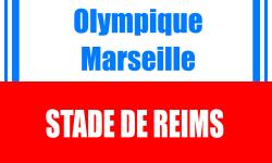 Place de foot Ligue 1 Marseille Stade de Reims