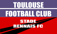 Place de foot ligue 1 Toulouse - Rennais