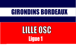 Billet Bordeaux - Lille Ligue 1