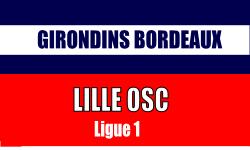 Billet Bordeaux - Lille Ligue 1