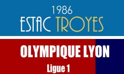 Place de Match de Foot Ligue 1 Troyes - OL