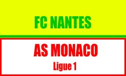 Billet FC Nantes Monaco foot