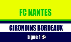 Billets Nantes Bordeaux foot
