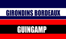 Billetterie Girondins Bordeaux Guingamp