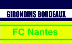 Place de FootLigue 1: Girondins Bordeaux - FC Nantes