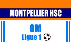 BIllet Montpellier HSC Marseille
