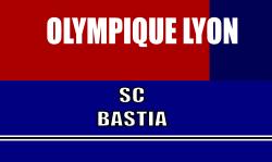 Billetterie OL - Bastia
