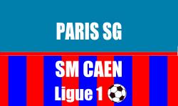 Billet PSG - SM Caen