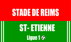 Reimes Saint Etienne Match ligue 1