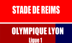 Billet Stade de Reims Lyon match Ligue 1