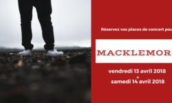 Billet Macklemore Place Concert France 2018
