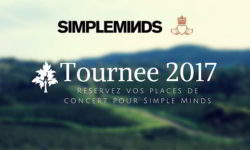 Billets Simple Minds Place Concert Billetterie France 2017