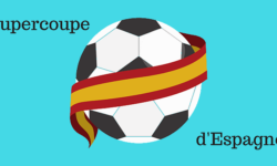 Billets Supercoupe d'Espagne de football